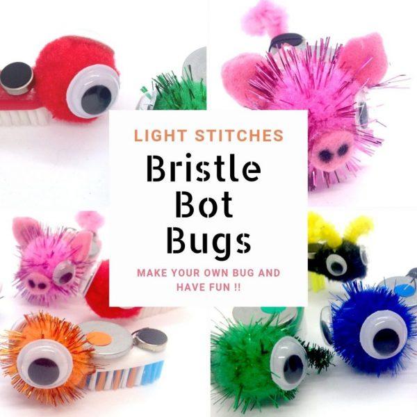 Light Stitches Bristle Bot Bugs